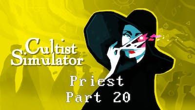 Cultist Simulator - Priest (Part 20)