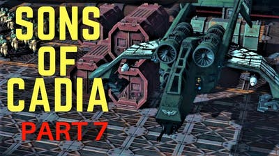Sanctus Reach - Sons of Cadia Pt7