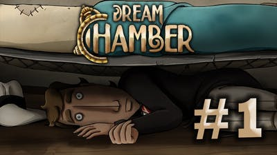 Dream Chamber: Part 1, Something Forgotten