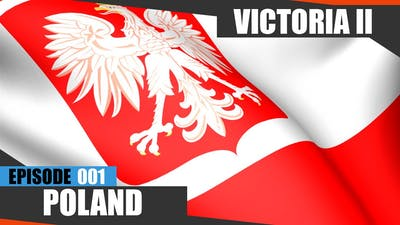 Victoria 2 - Poland - Ep.1 [VickyMod]