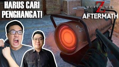 MISI MENGHANGATKAN BADAN! - World War Z: Aftermath Indonesia