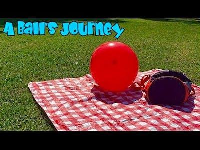 A Ball's Journey (2020)   JRP Original Short Film