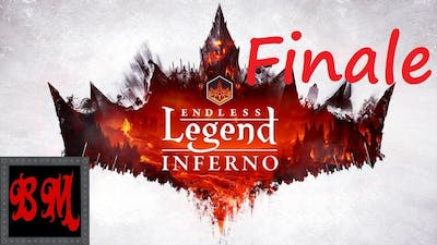 Let's Play Endless Legend Inferno - Finale