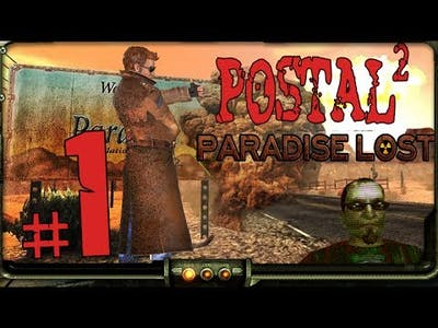1) Postal 2: Paradise Lost DLC Playthrough | Postal Dude. Postal Dude Never Changes