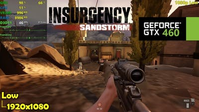 GTX 460 | Insurgency Sandstorm - 1080p Low Settings!
