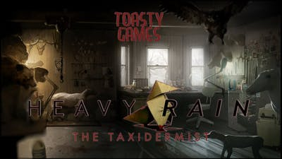 Toasty Games plays Heavy Rain