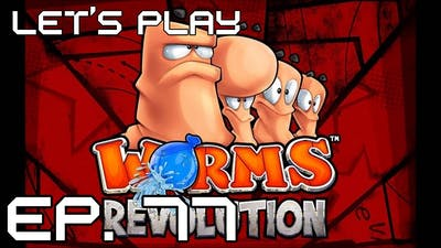 Let's Play: Worms Revolution - Episode 11