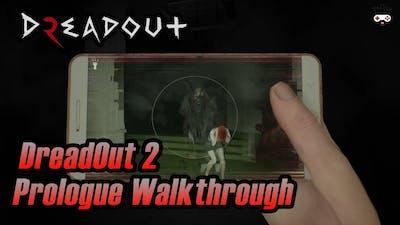 DreadOut 2 Prologue Walkthrough No Commentary