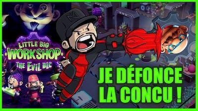 JE DÉFONCE LA CONCU ! 🤑 (Little Big Workshop - Evil DLC)