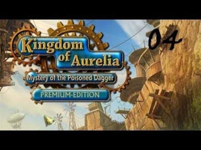 Kingdom of Aurelia - Mystery of the Poisoned Dagger PE - Walkthrough Part 04