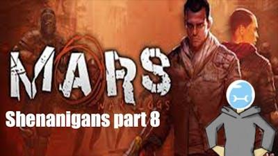 RETURN OF THE MOLES : Mars War Logs Shenanigans part 8