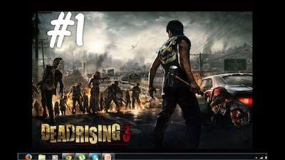 LOVIN THIS GAME PEEPS! Dead Rising 3 Apocalypse GamePlay Playthrough-Part 1