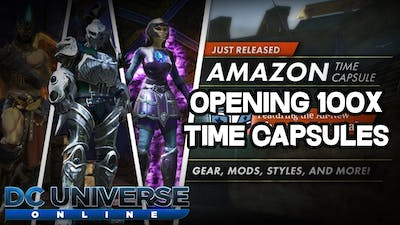 DCUO - Opening 100x Amazon Time Capsules