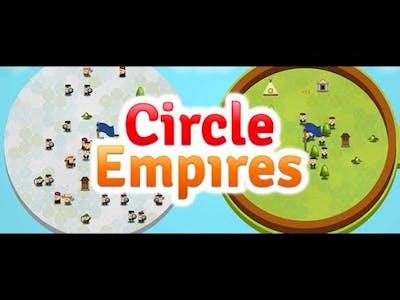 Circle Empires Episode 1