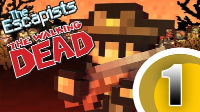 I Failed... Already! [The Escapists The Walking Dead] Ep.1