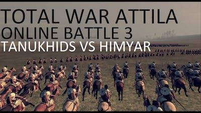 Total War Attila Online battle - Tanukhids vs Himyar Empires of sand culture pack BETTER AUDIO