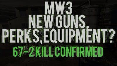 """MW3 DLC Map Pack"" New Guns? 67-2 Kill Confirmed 6v6 Gameplay | Chaos"
