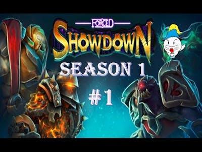 Forced Showdown Episode #1