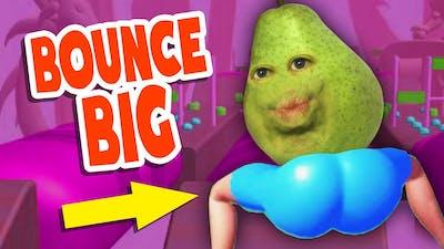Pear has a BIG BOOTY!!! (Bounce Big)
