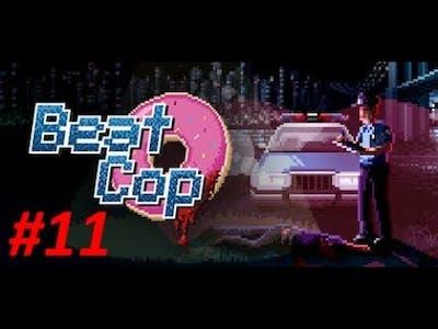 Beat Cop #11 - Fahrenheit 451