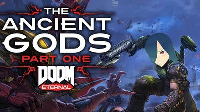 Doom Eternal  The Ancient Gods - Part One Is Easy!