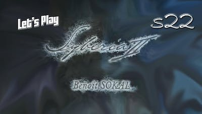 Let's Play Syberia II S22 - Time to Set an Alarm