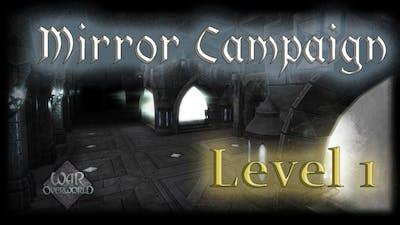Mirror Campaign - Level 1