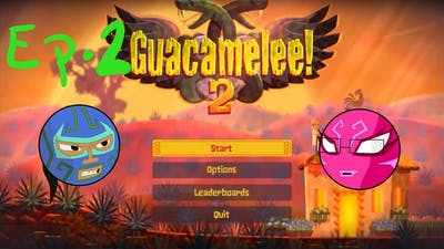 The Action Begins! - Guacamelee 2