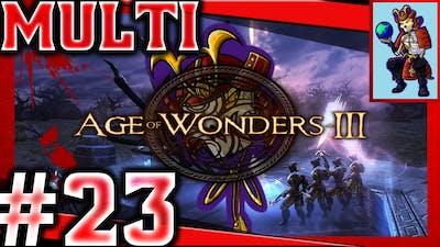 Age of Wonders 3 Let's Play / Multiplayer| Help me Aquaman! | #23