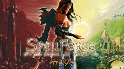 Let's Play Spellforce The Order Of Dawn #94