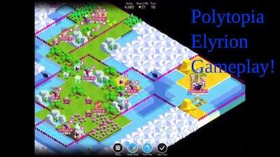 Polytopia Elyrion Gameplay - Part 1