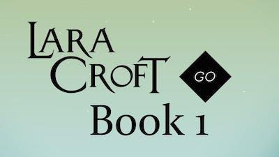 Lara Croft GO Book 1: The Entrance - Walkthrough - No Commentary [1080p]