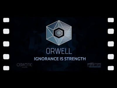Orwell: Ignorance Is Strength - Part 1