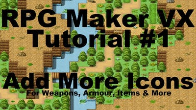 RPG Maker VX: How To Add More Icons For Weapons, Armour, Items Etc.