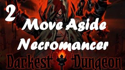 Move Aside Necromancer - Darkest Dungeon Crimson Court Bloodmoon Gameplay 2 (Week 4)