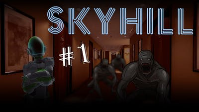 This went better than expected! | Skyhill (Part 1)