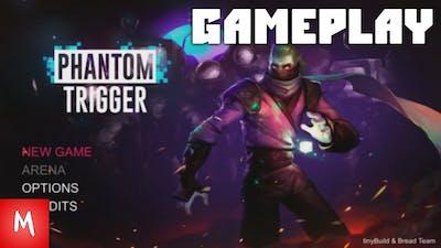 Phantom Trigger - GAMEPLAY | PC