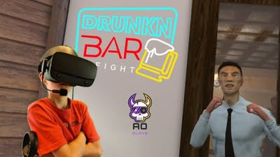 Crazy VR game 2020    I AM ABOUT TO GET INTO A DRUNKEN BAR FIGHT IN VR   AOPlays