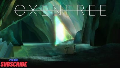 Why is the game so interesting! Oxenfree