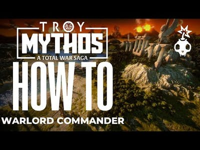 How to Warlord Commander Hero | Campaign Tips Tricks Guide | Total War Troy