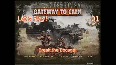 Let's Play Close Combat: Gateway to Caen 1