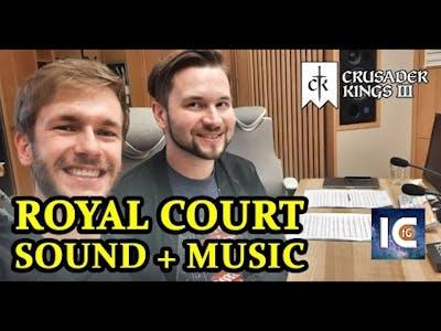 Crusader Kings 3 Royal Court DLC - Sound and Music! (Dev Diary 76, 2021)