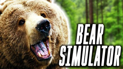 ITS A GAME ABOUT BEARS... (Bear Simulator)
