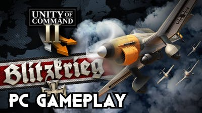 Unity of Command II - Blitzkrieg | PC Gameplay