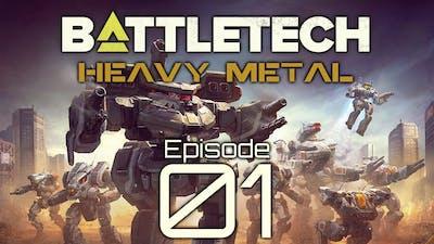 BattleTech | Heavy Metal | Episode 01