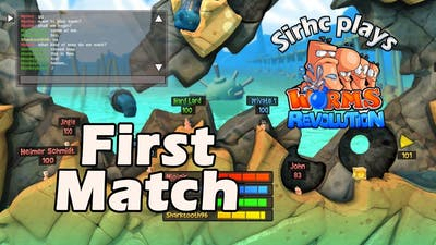 Sirhc plays Worms Revolution: First Match!