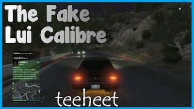 Grand Theft Auto 5, The Fake Lui Calibre