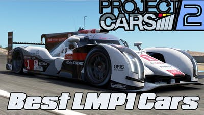 Project Cars 2 I Best LMP1 Car Test