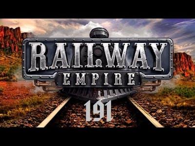 """Let's Play """"Railway Empire"""" - 191 - Viva Mexico 2 - 08 [German / Deutsch]"""
