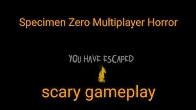 Specimen Zero Multiplayer Horror Gameplay